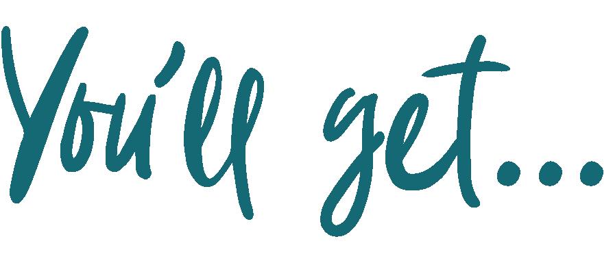 You'll get...